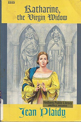 9780753155646: Katherine The Virgin Widow (ISIS Large Print)