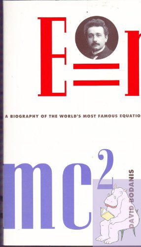 9780753156070: E=mc2: A Biography of the World's Most Famous Equation