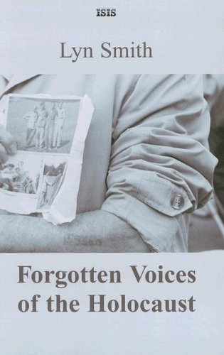 9780753156698: Forgotten Voices of the Holocaust (Isis (Hardcover Large Print))