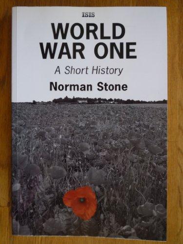 9780753156827: World War One: A Short History