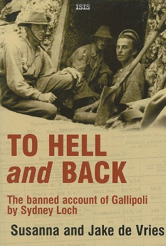 9780753156902: To Hell and Back: The Banned Account of Gallipoli by Sydney Loch (Isis Nonfiction)