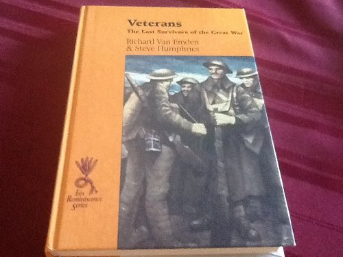 9780753157060: Veterans: The Last Survivors Of The Great War (Reminiscence)