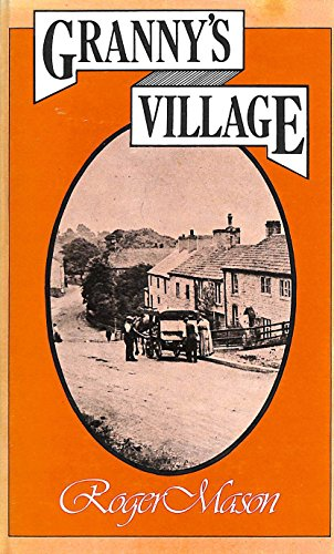 9780753157206: Granny's Village (Reminiscence)