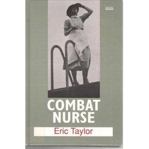 9780753157411: Combat Nurse