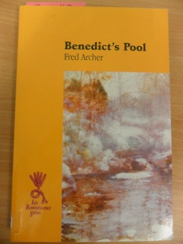 Benedict's Pool (Reminiscence): Archer, Fred