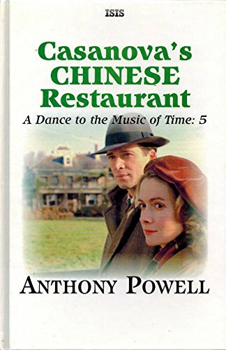 9780753158180: Casanova's Chinese Restaurant (Dance to the Music of Time)