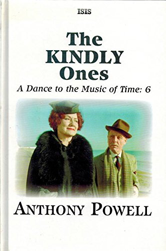 9780753158197: The Kindly Ones (Dance to the Music of Time)
