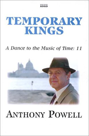 9780753158241: Temporary Kings (Dance to the Music of Time)