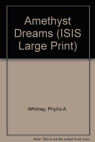 9780753158494: Amethyst Dreams (ISIS Large Print)