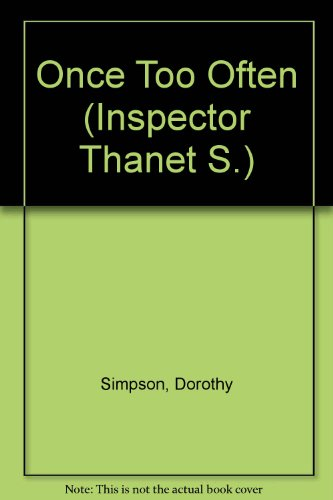 9780753159132: Once Too Often (Inspector Thanet S.)