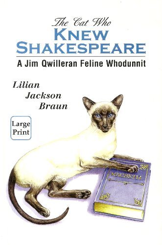 9780753159286: The Cat Who Knew Shakespeare (Jim Qwilleran Feline Whodunnit)