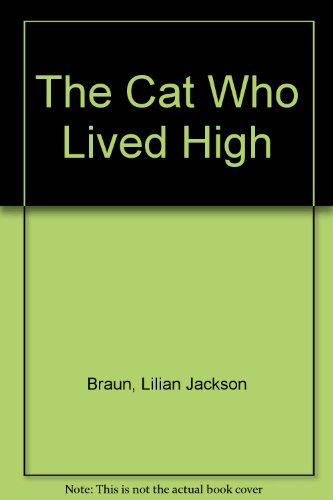 9780753159293: The Cat Who Lived High