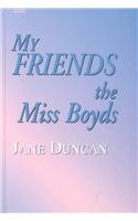 9780753159392: My Friends the Miss Boyds