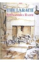 The Larach: Alexandra Raife