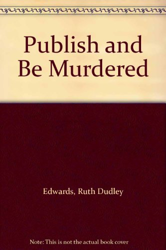 9780753159750: Publish and be Murdered