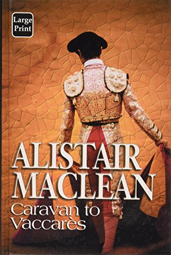 9780753159774: Caravan to Vaccares (Isis Large Print Fiction)