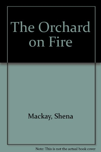 9780753160268: Orchard On Fire,The