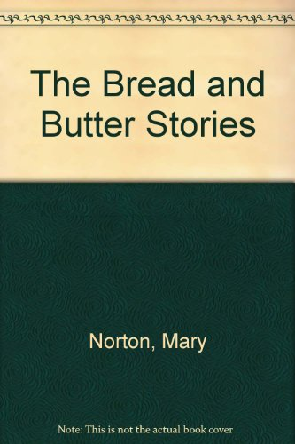 9780753160671: The Bread and Butter Stories