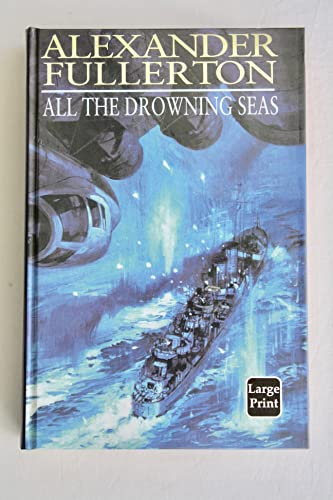 9780753160695: All the Drowning Seas