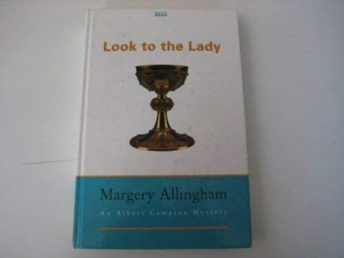 Look to the Lady (075316101X) by Allingham, Margery
