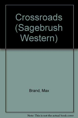 9780753161296: Cross Roads (Sagebrush Western)