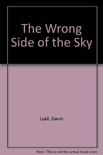 The Wrong Side of the Sky (9780753161654) by Gavin Lyall