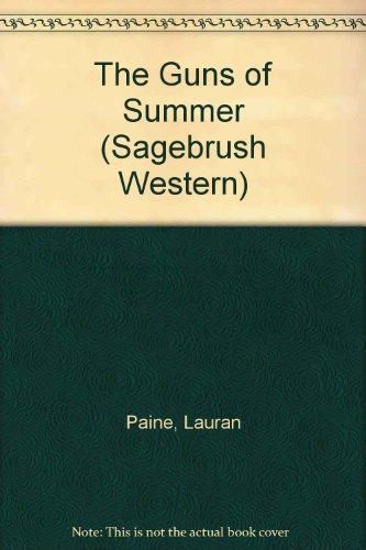 9780753162545: The Guns Of Summer (Sagebrush Western)
