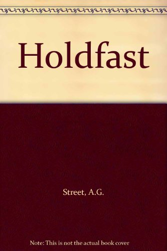 Holdfast (0753162954) by A.G. Street