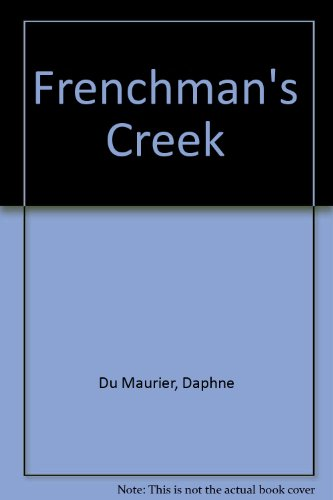 Frenchman's Creek (9780753163153) by Dame Daphne Du Maurier