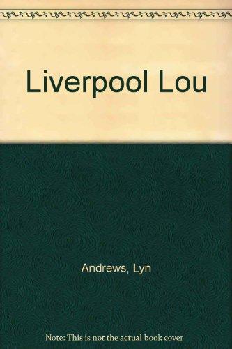9780753163474: Liverpool Lou