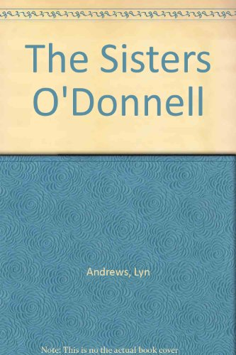9780753163498: The Sisters O'Donnell