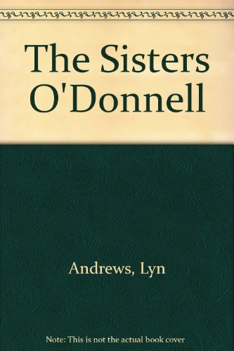 9780753163535: The Sisters O'Donnell