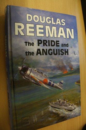 The Pride and the Anguish: Reeman, Douglas