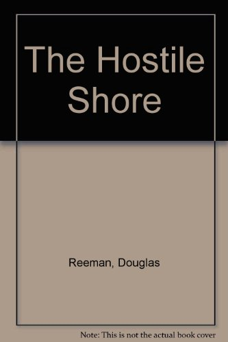 9780753165201: The Hostile Shore