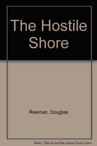 9780753165201: The Hostile Shore