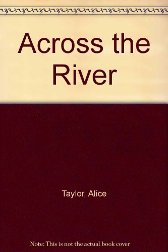 9780753165294: Across the River