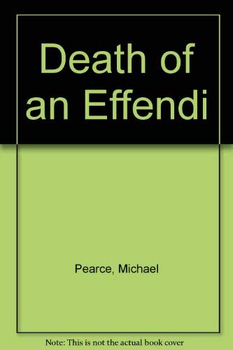 9780753165331: Death of an Effendi: A Mamur Zapt Mystery