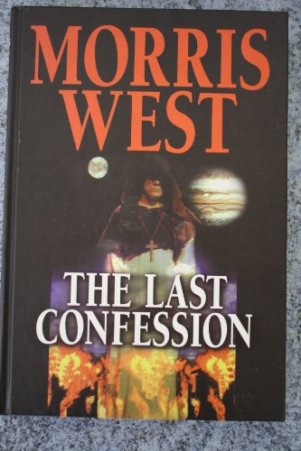 The Last Confession (9780753165454) by Morris L. West