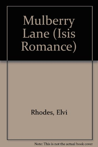 9780753166314: Mulberry Lane (Isis Romance)