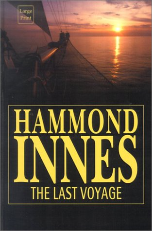 9780753167472: The Last Voyage