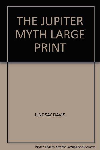 9780753167649: THE JUPITER MYTH LARGE PRINT