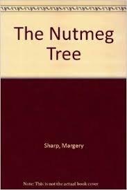 The Nutmeg Tree: Sharp, Margery