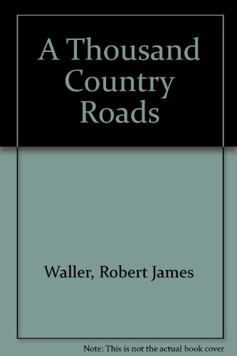 9780753168134: A Thousand Country Roads