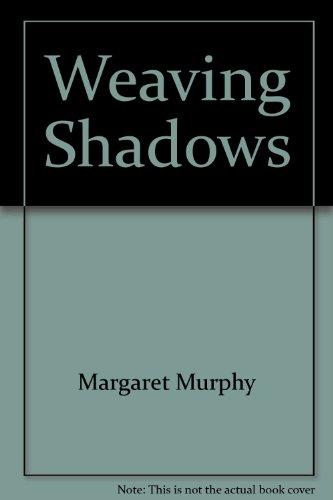 9780753169728: Weaving Shadows