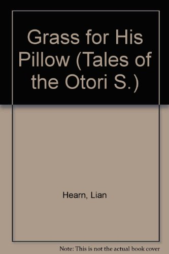 9780753170472: Grass for His Pillow (Tales of the Otori S.)