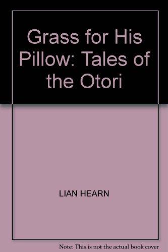 9780753170489: Grass for His Pillow: Tales of the Otori