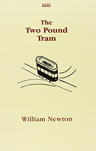 The Two Pound Tram: Newton, William
