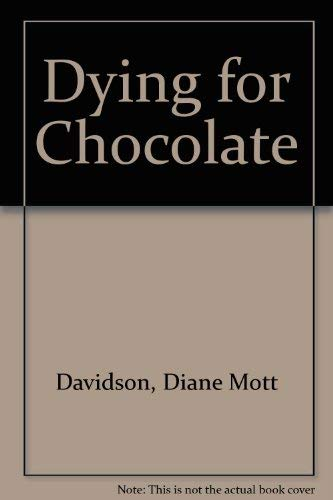 9780753170724: Dying for Chocolate