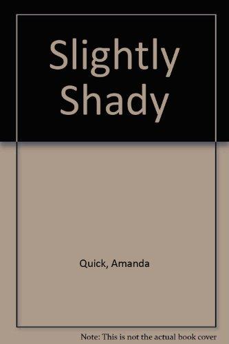 9780753170793: Slightly Shady