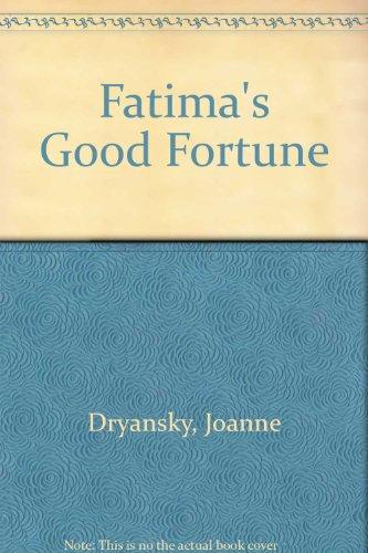 9780753171813: Fatima's Good Fortune